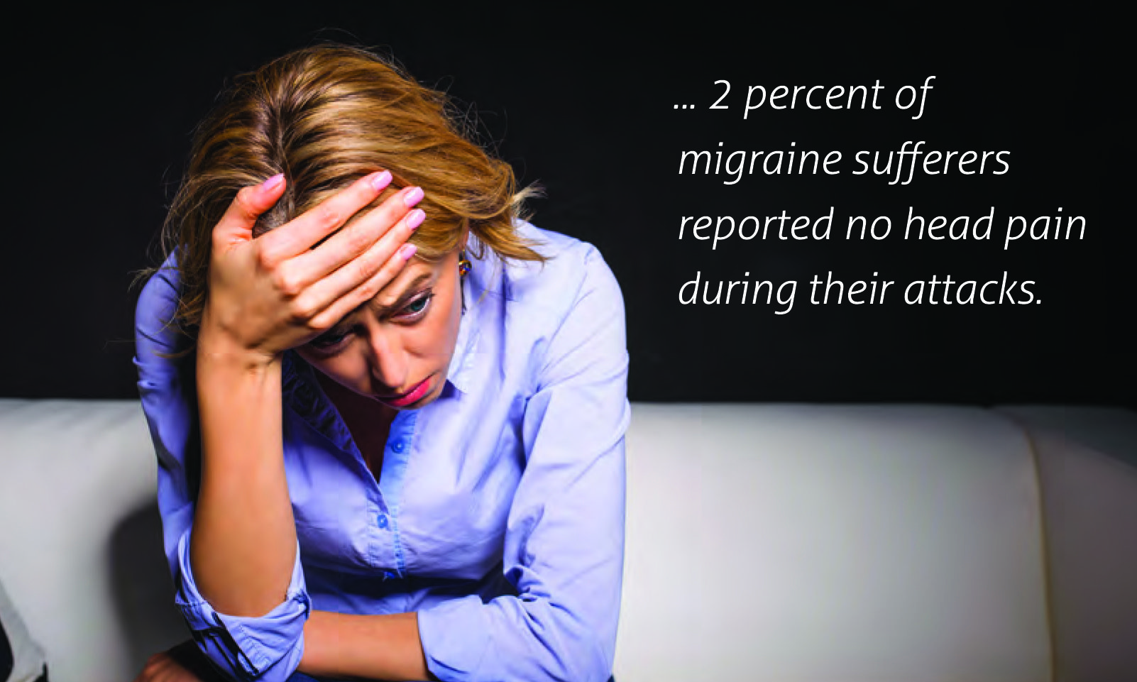 Migraines: The sufferer & the family